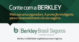Berkley - Mais que uma seguradora. A proteção inteligente para o desenvolvimento do seu negócio.