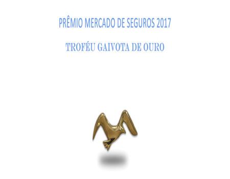 Prêmio - Troféu Gaivota de Ouro 2017