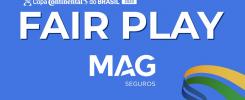 Copa Continental do Brasil anuncia Prêmio Fair Play em parceria com a MAG Seguros